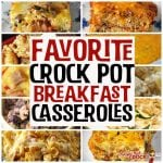 Favorite Crock Pot Breakfast Casseroles