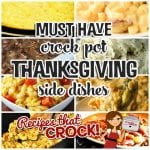 Must Have Crock Pot Thanksgiving Side Dishes