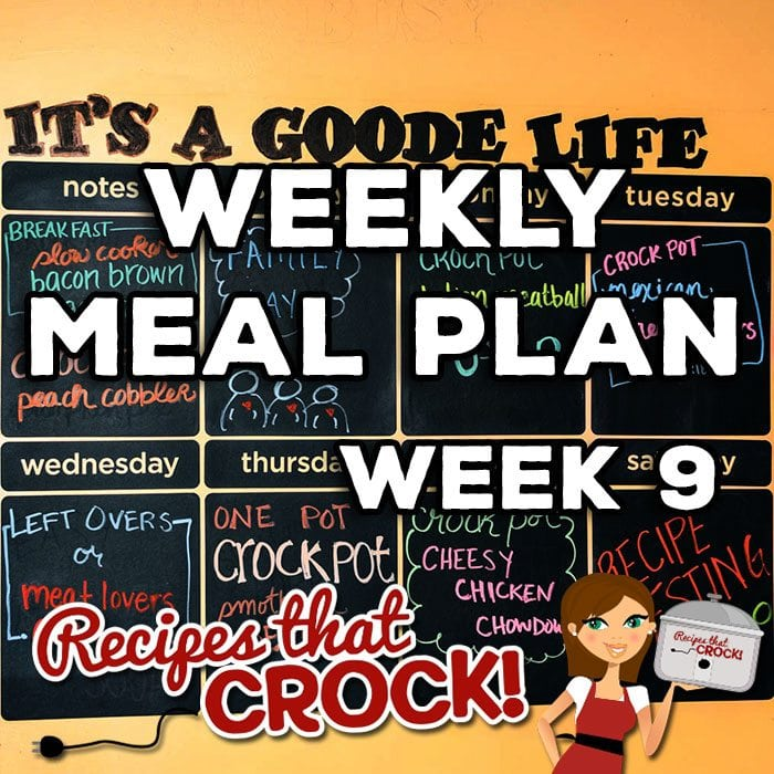 This week's Weekly Meal Plan includes Slow Cooker Bacon Brown Sugar Sausages, Crock Pot Peach Cobbler, Crock Pot Italian Meatball Soup, Crock Pot Mexican Hamburgers, Meat Lovers Crock Pot Chili, Smothered Crock Pot Beef Tip and Crock Pot Cheesy Chicken Chowdown!