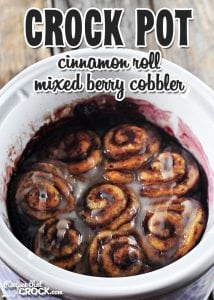 If you love delicious cobbler and simple recipes, then you're gonna love this Crock Pot Cinnamon Roll Mixed Berry Cobbler!