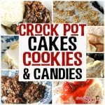 Whether it is a holiday, special occasion, treat for a loved one or yourself, these Crock Pot Cakes, Cookies and Candies are sure to bring a smile!