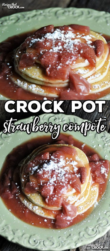 This Crock Pot Strawberry Compote goes wonderfully over angel food cake or pancakes!