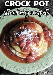 Do you have a sweet tooth? I certainly do! And this Crock Pot Strawberry Compote does not disappoint! It goes wonderfully over angel food cake or pancakes!