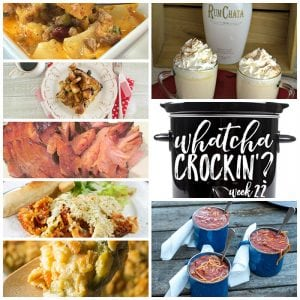 This week's Whatcha Crockin' crock pot recipes include Crock Pot Cowboy Casserole, Slow Cooker Ham, Broccoli Cauliflower Casserole, Crock Pot Rumchata White Hot Chocolate, Crock Pot Eggnog French Toast, Crock Pot Lasagna Casserole, Easy Sausage Chili and much more!
