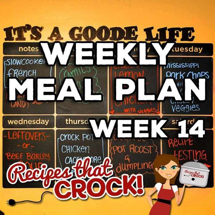 This week's Weekly Meal Plan includes Slow Cooker French Toast Casserole, Peanut Cluster Crock Pot Candy, Crock Pot Lemon Pepper Chicken, Crock Pot Mississippi Pork Chops, Crock Pot Cheesy Veggies, Crock Pot Beef Barley Soup, Crock Pot Chicken Cacciatore and Crock Pot Pot Roast and Dumplings.