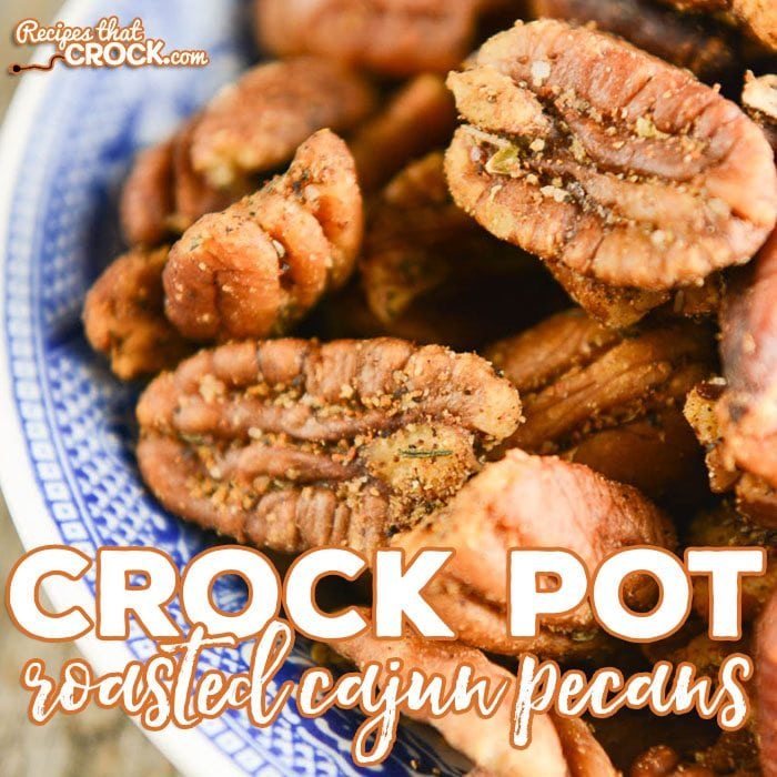 These Crock Pot Roasted Cajun Pecans make for a super simple snack or a great game day treat.