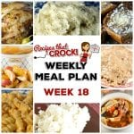 Meal Planning: Weekly Crock Pot Menu 18 (plus Weekly Chat)