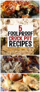 Are you new to cRockin the pot? Or maybe you just need a recipe to throw together quickly that is foolproof. Regardless, these 5 Foolproof Crock Pot Recipes are about to cRock your world! Yum!