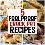5 Foolproof Crock Pot Recipes
