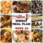 Meal Planning: Weekly Crock Pot Menu 24 (plus Weekly Chat)
