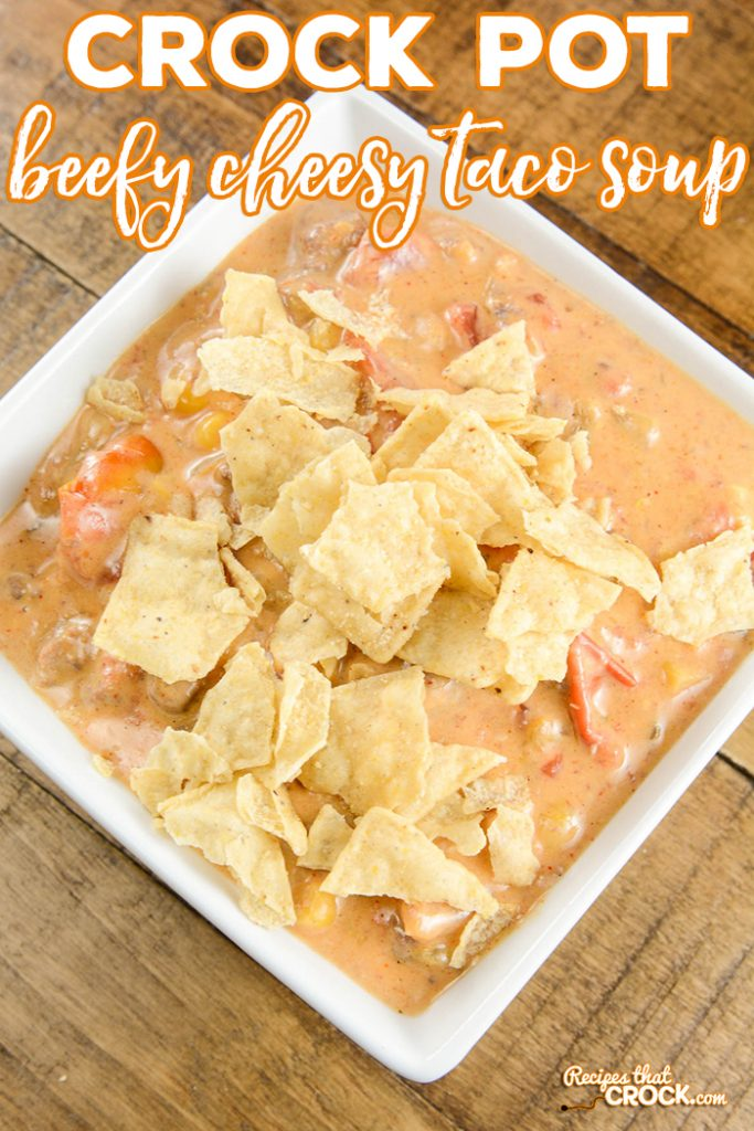 Do you love a good taco soup? This Beefy Cheesy Taco Soup (Crock Pot) is super simple to throw together for a yummy family dinner on a busy night!
