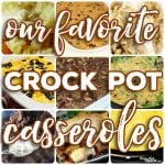 Crock Pot Casseroles: We are sharing our favorite crock pot casseroles- Easy all-in-one main dish casseroles, tasty side dish casseroles and great breakfast and dessert casseroles. Chicken Stuffing Casserole, Chicken Enchiladas, Sweet Potato Casserole, Cheesy Lasagna, Broccoli Cheese Casserole, Cheesy Rice Casserole, 3 Bean Casserole Crunch, French Toast Cinnamon Roll Casserole and many, many more.