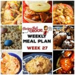 Meal Planning: Weekly Crock Pot Menu 27