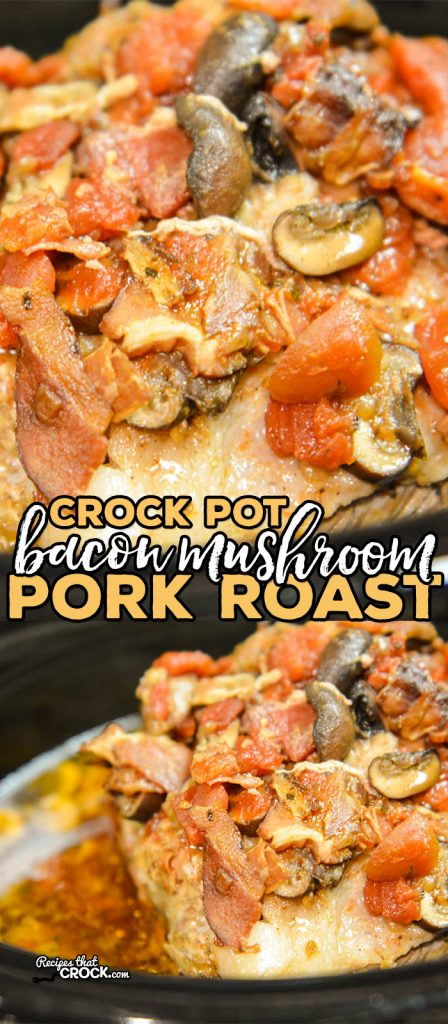 Crock Pot Bacon Mushroom Pork Roast is a flavorful way to serve up a pork shoulder. LOVE all day slow cooker recipes.