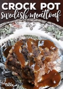 Change up your meatloaf night with this easy, delicious Crock Pot Swedish Meatloaf! You can throw it together in 5 minutes and everyone will be asking for more!