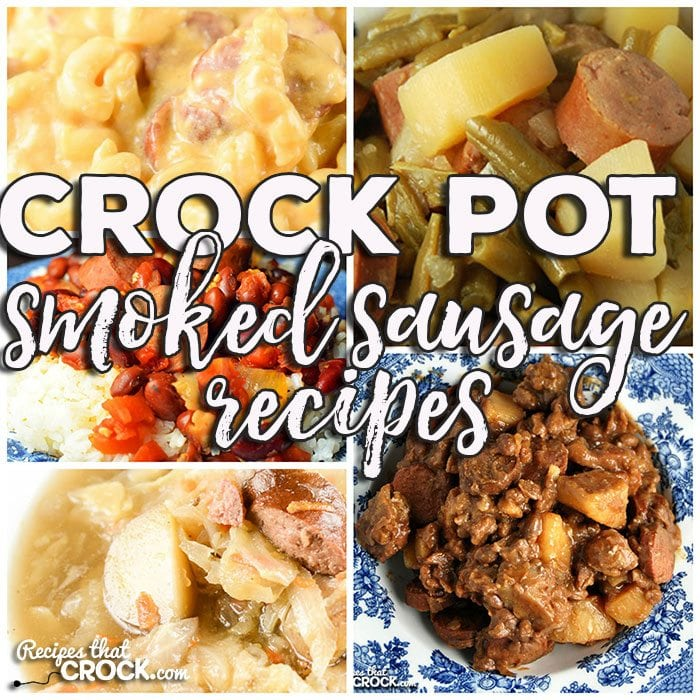 This week for our Friday Favorites we have some yummy Crock Pot Smoked Sausage Recipes like Crock Pot Green Beans, Potatoes and Smoked Sausages, Crock Pot Cheesy Potatoes, Crock Pot Smoked Sausage Mac 'n Cheese, Smoked Sausage Crock Pot Corn Chowder, Crock Pot Polish Sausage Soup, One Pot Crock Pot Sausage Dinner, Crock Pot Chuck Wagon Stew and Crock Pot Red Beans and Sausage!