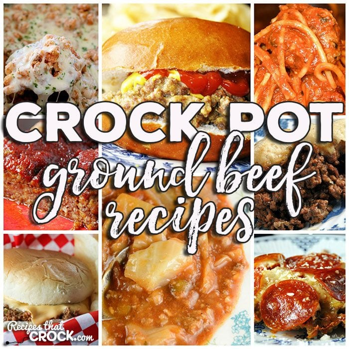 Crock Pot Ground Beef Recipes Friday Favorites Recipes