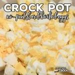 No-Peel Crock Pot Hard Boiled Eggs