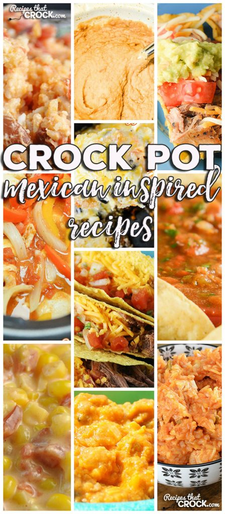 This week for our Friday Favorites we have some yummy Crock Pot Mexican Inspired Recipes like Crock Pot Fiesta Cheesy Corn, Crock Pot Nacho Chicken Rice, Crock Pot Mexican Cheesy Rice, Crock Pot Refried Beans, Crock Pot Pork Carnitas, Crock Pot Chicken Fajitas, Crock Pot Steak Tacos, Crock Pot Mexican Rice Veggie Bake, Crock Pot Chicken Enchilada Rollups, Crock Pot Taquito Bar, Homemade Crock Pot Salsa and Crock Pot Fiesta Cheese Dip! via @recipescrock