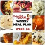 Meal Planning: Weekly Crock Pot Menu 44