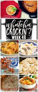 Do you love crock pot recipes as much as I do? Then welcome to Whatcha Crockin' Wednesday! Every Wednesday our food blogger friends are invited to come on over and share with us their favorite slow cooker recipes! Today is the FIRST WEEK (for this year) WEEK 40 (total) and we have some great recipes to share!