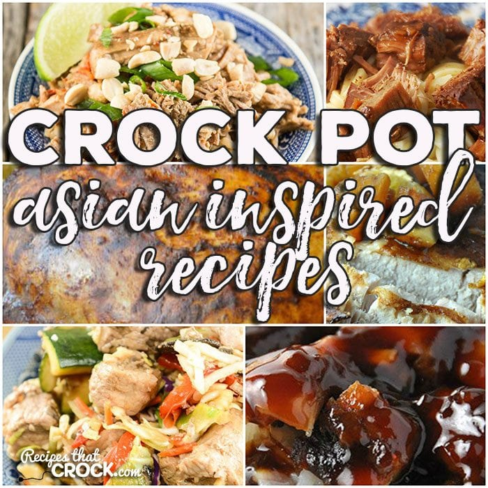 This week for our Friday Favorites we have some awesome Crock Pot Asian Inspired Recipes for you including Crock Pot Bourbon Chicken, Crock Pot Citrus Teriyaki Pork Loin, Crock Pot Asian Honey Chicken, Crock Pot Mu Shu Pork, Slow Cooker Chinese 5 Spice Chicken, Crock Pot Thai Pork, Easy Teriyaki Chicken and Easy Teriyaki Beef!