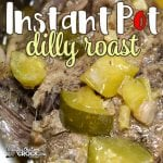 Are you looking for a delicious roast to make in your electric pressure cooker? Our Instant Pot Dilly Roast takes our 8 hour Crock Pot Dilly Roast and converts it into a recipe that is ready to eat in 90 minutes or less!
