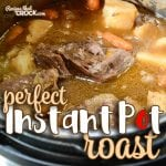 Perfect Instant Pot Roast (Electric Pressure Cooker)