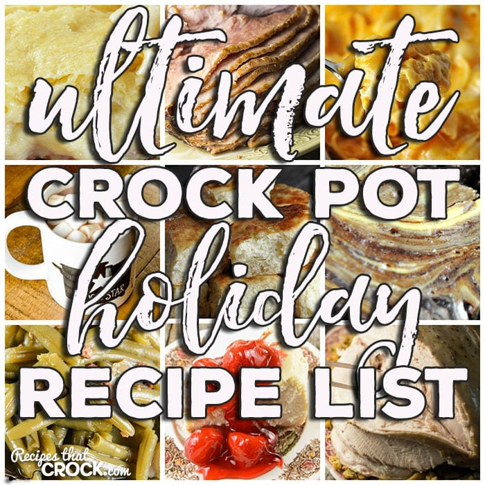 Oh my word! Friends, I have pulled together the Ultimate Crock Pot Holiday Recipe List. And when I say ultimate, I mean ultimate! From delicious slow cooker ham recipes to how to make turkey in your crock pot to must have holiday crock pot side dishes and decadent slow cooker dessert recipes, you don't want to miss all of these must-have recipes!