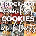 Crock Pot Candies, Cookies & Bars: Friday Favorites