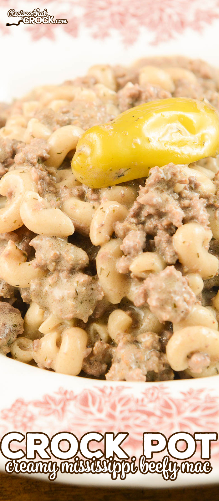 "Our Crock Pot Creamy Mississippi Beefy Mac takes all your favorite Mississippi-style flavors and turns them into a delicious homemade ""hamburger-helper"" style meal! One of our favorite ground beef recipes!"