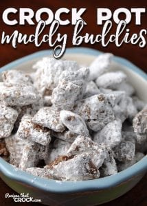 Do you love Muddy Buddies (aka Puppy Chow)? It is a childhood favorite for us and making it in the crock pot is a fantastic way to do it! So I couldn't wait to share with you this recipe for Crock Pot Muddy Buddies!