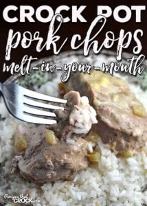 This Crock Pot Pork Chops - Melt In Your Mouth recipe is sure to be a winner. It is super easy, delicious and the pork truly does melt in your mouth!