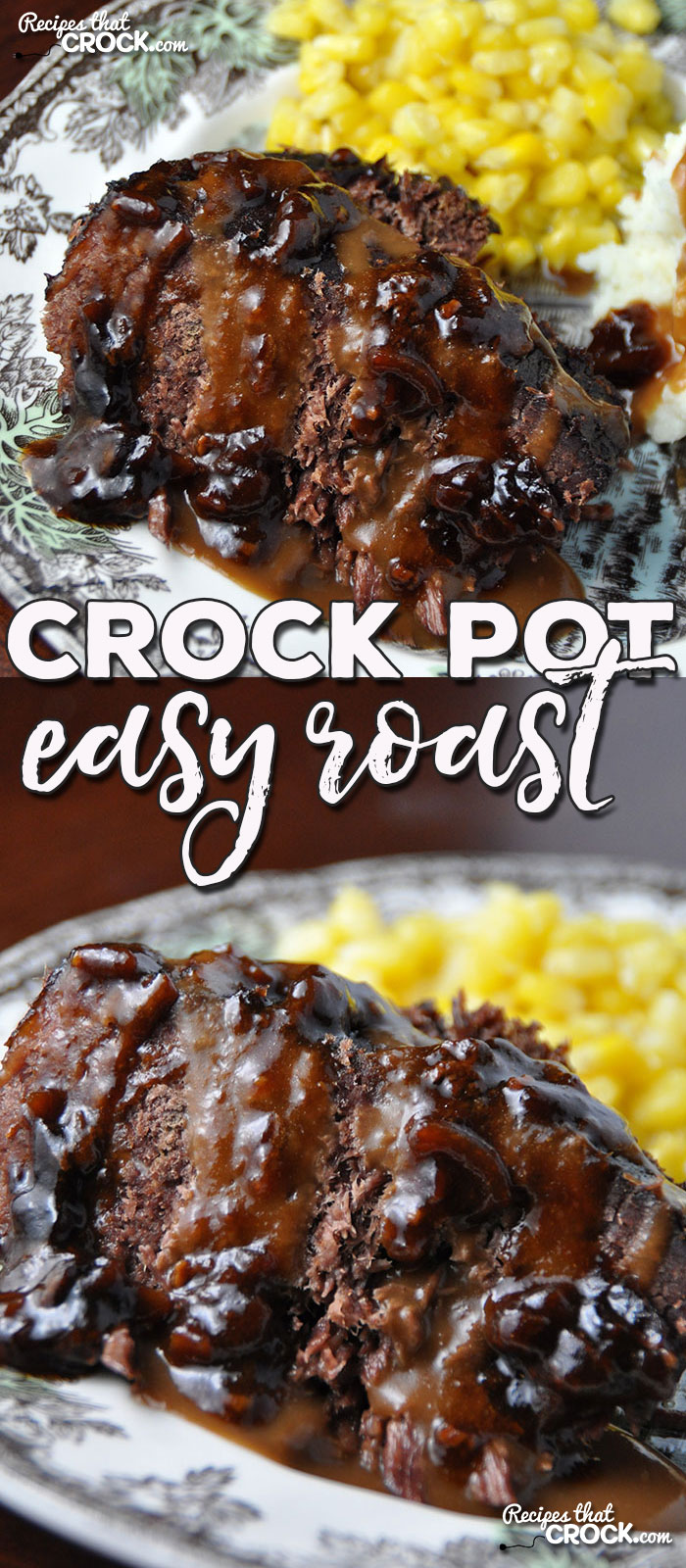 This Easy Crock Pot Roast is so simple to throw together and has an incredible flavor. Best yet, you probably have all the ingredients already in your cabinet!