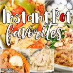 Instant Pot Favorites: Friday Favorites