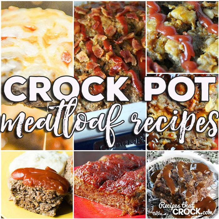 This week for our Friday Favorites we have some awesome Crock Pot Meatloaf Recipes like Crock Pot Meatloaf Parmesan, Crock Pot Swedish Meatloaf, Crock Pot BBQ Bacon Cheddar Meatloaf, Crock Pot Old Fashioned Meatloaf, Crock Pot Bacon Ranch Meatloaf, Easy Crock Pot Meatloaf, Slow Cooker Cheddar Meatloaf and Crock Pot Salsa Meatloaf.