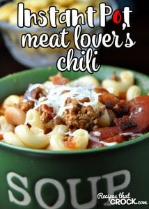 Love our Meat Lover's Crock Pot Chili, but have no time? This Meat Lover's Instant Pot Chili is the perfect way to have this meal in a fraction of the time!