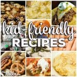 Kid-Friendly Recipes: Friday Favorites