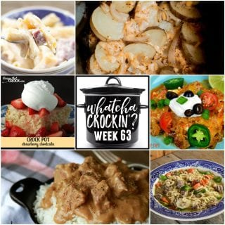 This week's Whatcha Crockin' crock pot recipes include Slow Cooker Campfire Potatoes, Ham and Cheese Pasta Bake, Crock Pot Strawberry Shortcake, Instant Pot Beef Ramen Bowls, Crock Pot Low-Carb Taco Lasagna, Slow Cooker Beef Tips and Rice, Slow Cooker Cabbage Kielbasa Soup and more!
