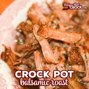 Crock Pot Balsamic Roast is an easy recipe for beef roast that packs a flavorful punch. This is such a great slow cooker recipe that no one would ever guess was low carb too! #CrockPot #Beef #EasyRecipe #LowCarb