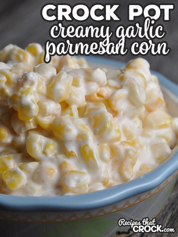 The flavor of this super easy Creamy Crock Pot Garlic Parmesan Corn is so good no one will believe you when you reveal to them the secret ingredient!