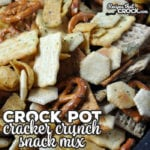 Crock Pot Cracker Crunch Snack Mix