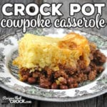 This Crock Pot Cowpoke Casserole is super simple to put together and doesn't take long to crock up! And it is really tasty! Comfort food at its best!