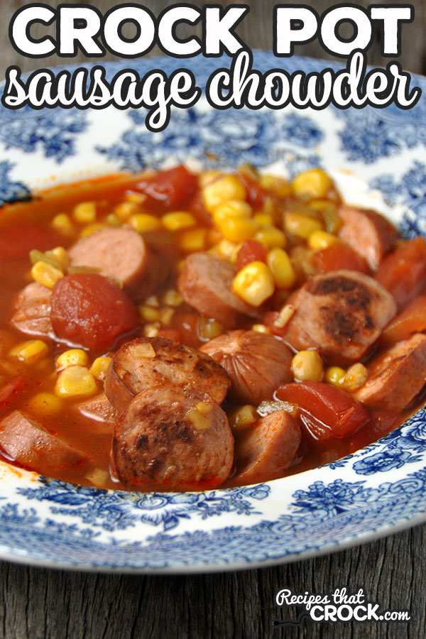 This Crock Pot Sausage Chowder is not only a delicious way to warm up, but it is also a super easy recipe to boot! Win! Win!