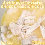 Are you looking for a quick and easy way to make shreddable chicken for sandwiches, salads, tacos and wraps? Our Electric Pressure Cooker Chicken is super simple, flavorful and low carb!