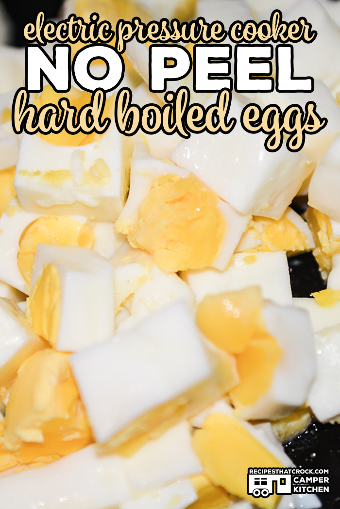 Are you looking for a quick and easy way to make chopped eggs for salads? Our Electric Pressure Cooker Hard Boiled Eggs (No-Peel) are a great way to make chopped eggs without having to peel them! Great hack for Ninja Foodi, Instant Pot or Crock Pot Express!