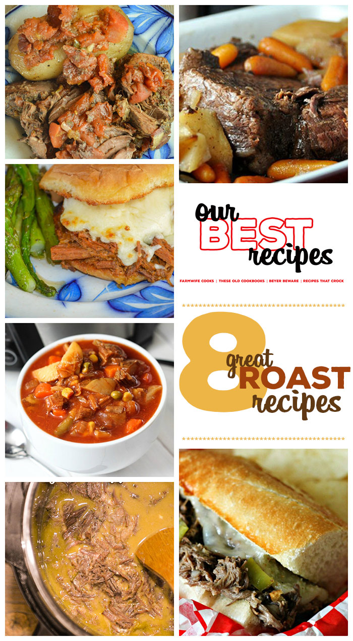 This collection of 8 Great Roast Recipes includes The Perfect Pot Roast, Crock Pot French Dip Au Jus, Vegetable Beef Soup and so much more! These easy recipes are great for cold winter nights!