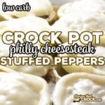 Our Crock Pot Philly Cheesesteak Stuffed Peppers are a low carb twist on traditional stuffed peppers and our Crock Pot Philly Cheese Steak Meatloaf. This easy low carb crock pot recipe is one of my daughter's favorites!