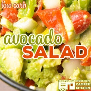 Our Avocado Salad recipe is a great low carb side dish with creamy avocados, sweet grape tomatoes, bright bell peppers and onion. We absolutely love this served up with grilled chicken, steak or shrimp!