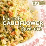 Our Low Carb Cauliflower Fried Rice is the perfect side to serve up with your favorite Asian inspired dishes. Savory riced cauliflower, broccoli, green onion and carrots with a great sesame flavor makes this dish a great way to get the kids to eat their veggies! Add some chicken, shrimp, steak or ham and make it into a meal!